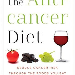 The Anticancer Diet