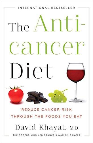 The Anticancer Diet