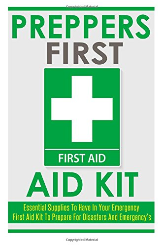Preppers First Aid Kit