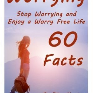 Stop Worrying and Enjoy