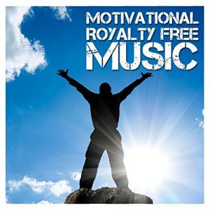 Motivational Royalty Free Music