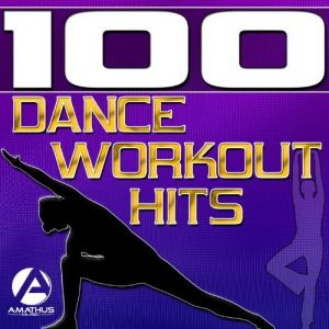 100 Dance Workout Hits