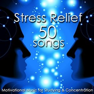 Stress Relief 50 Songs