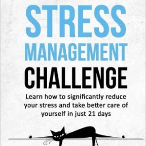 The 21-Day Stress Management