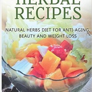 Forever Young Herbal Recipes