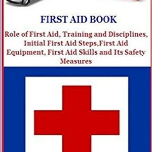 First Aid Book: Role of First Aid