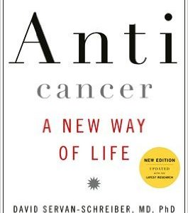 Anticancer: A New Way of Life