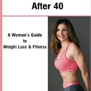 Transform Your Body After 40