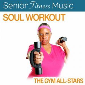 Senior Fitness Music: Soul Workout