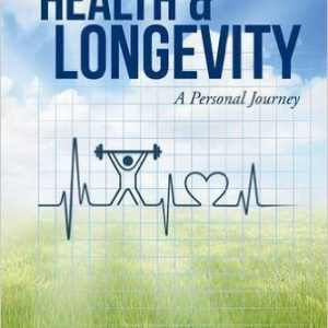 FITNESS, HEALTH & LONGEVITY