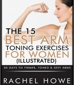 The 15 Best Arm Toning Exercises for Women