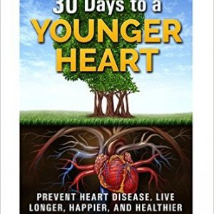 30 Days to a Younger Heart
