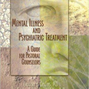 Mental Illness and Psychiatric Treatment