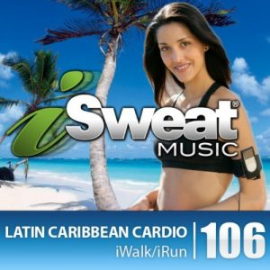 iSweat Fitness Music Vol. 106