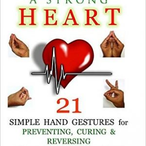 Mudras for a Strong Heart