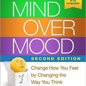 Change How You Feel by Changing the Way You Think