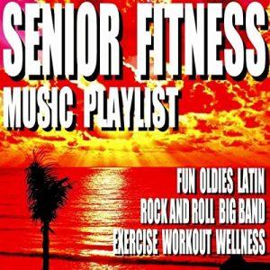 Senior Fitness Music Playlist