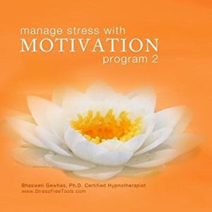 Manage Stress with Motivation