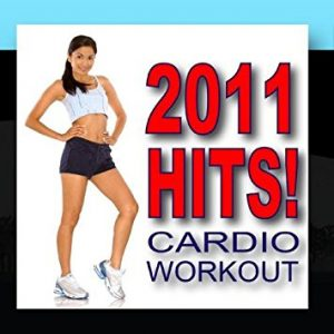 2011 Hits! Cardio Workout