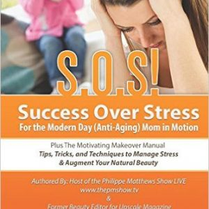 S.O.S! Success Over Stress