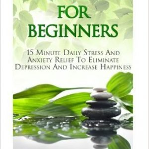 15 Minute Daily Stress And Anxiety Relief