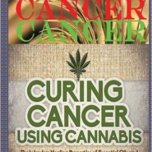 Curing Cancer Using Cannabis