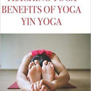 Yoga poses, teaching yoga, benefits of yoga