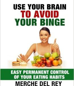 Use Your Brain To Avoid Your Binge
