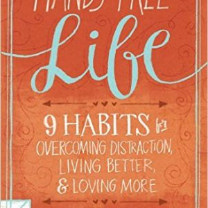 Nine Habits for Overcoming Distraction