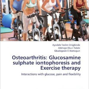 Glucosamine sulphate iontophoresis and Exercise