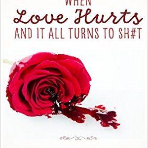 When Love Hurts