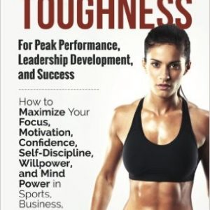Mental Toughness for Peak Performance