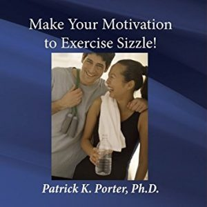 Make Your Motivation to Exercise