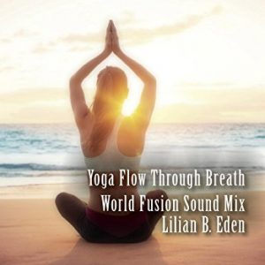 Yoga Flow Through Breath