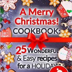 wonderful and easy recipes for a holiday
