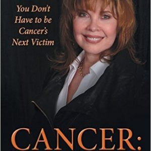 You Don't Have to be Cancer's Next Victim