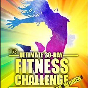 The Ultimate 30-Day Fitness Challenge