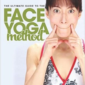 The Ultimate Guide To The Face Yoga