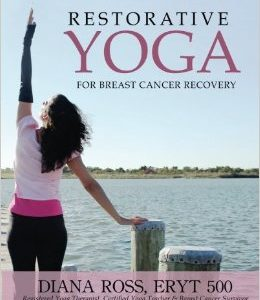 Restorative Yoga For Breast Cancer