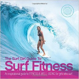 Fitness and Well-being for Girls Who Surf