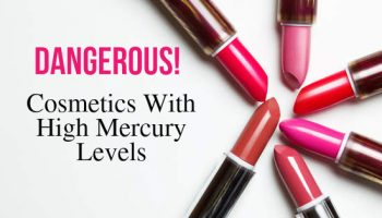 Cosmetics with High Mercury Levels, Labelled Dangerous!