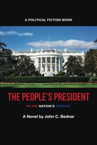 The people's president: In the Nation's Service