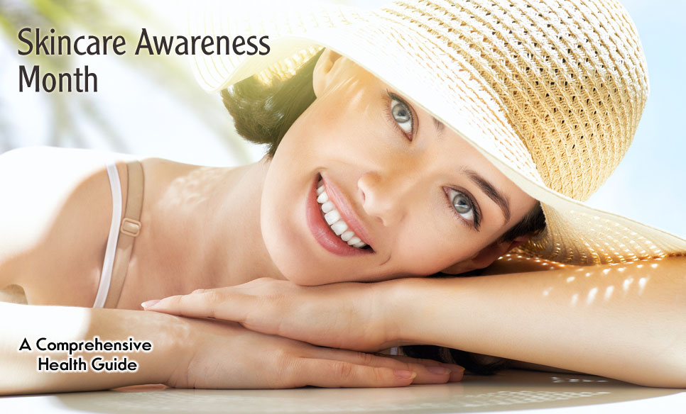 Skin Care Awareness Month Month