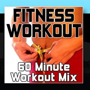 Fitness Workout 60 Minute Workout Mix