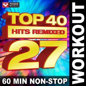 Top 40 Hits Remixed Vol. 27
