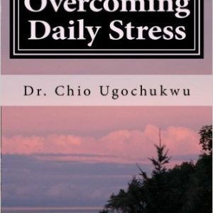 Overcoming Daily Stress