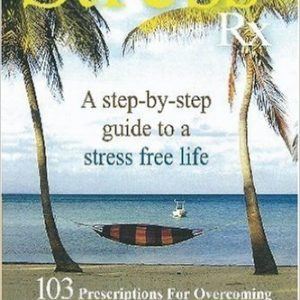 Overcoming Stress and Achieving Lifelong Happiness