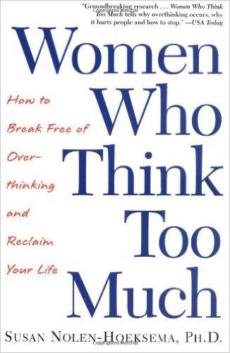 תוצאת תמונה עבור WOMEN WHO THINK TOO MUCH