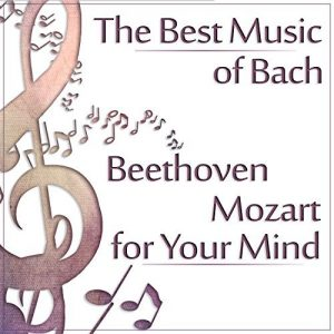 The Best Music of Bach
