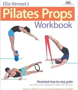 Ellie Herman's Pilates Props Workbook